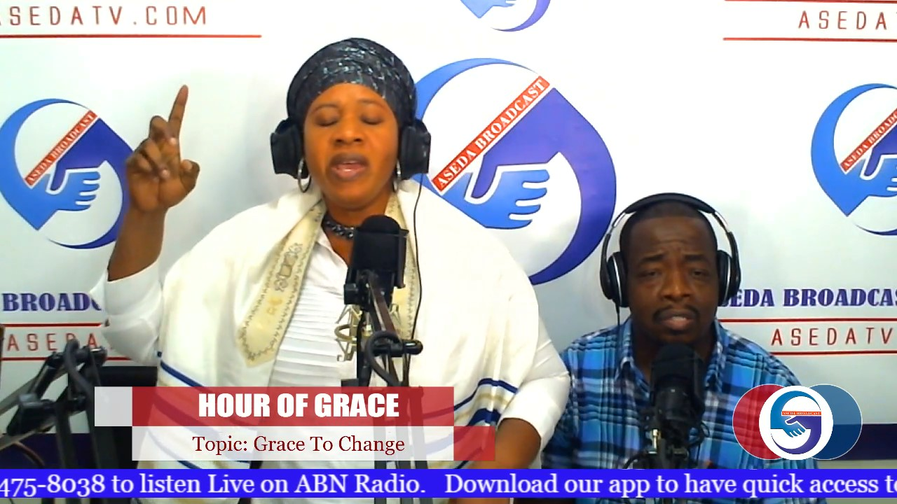 Hour of Grace | Grace to Change-part4